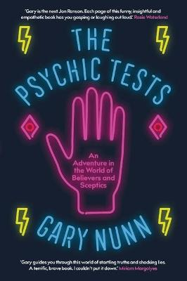 The Psychic Tests: A deep dive into the world of believers and sceptics book
