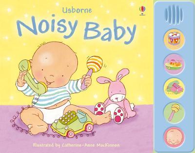 Noisy Baby by Fiona Watt