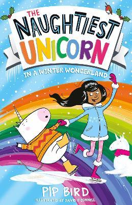 The Naughtiest Unicorn in a Winter Wonderland (The Naughtiest Unicorn series, Book 9) book