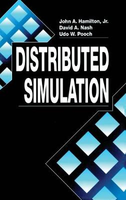 Distributed Simulation by John A. Hamilton