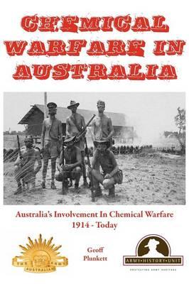 Chemical Warfare in Australia by Geoff Plunkett