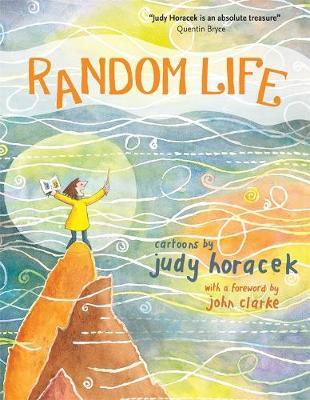 Random Life: Cartoons by Judy Horacek by Judy Horacek