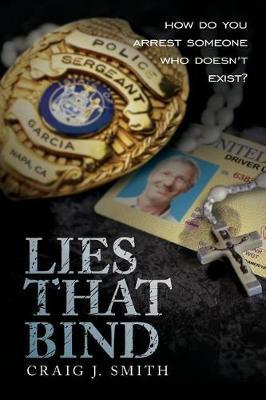 Lies That Bind by Craig J Smith