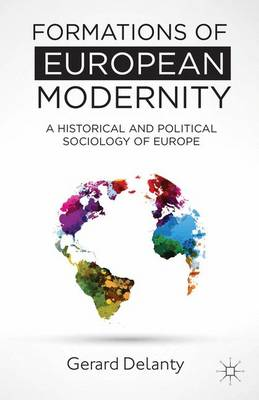 Formations of European Modernity by Gerard Delanty