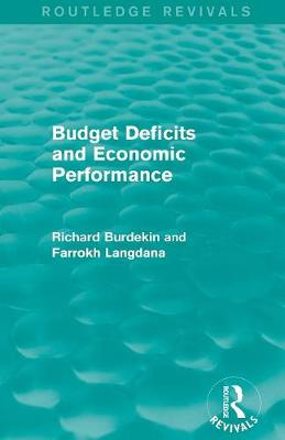 Budget Deficits and Economic Performance book
