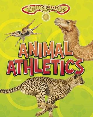 Animal Athletics by Isabel Thomas