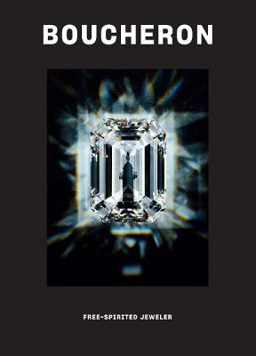 Boucheron: Free-Spirited Jeweler book