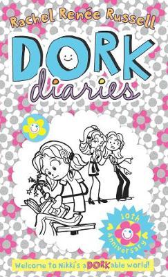 Dork Diaries 10th Anniversary by Rachel Renee Russell