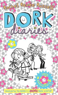 Dork Diaries 10th Anniversary by Rachel Renee Russell
