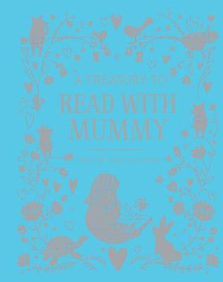Treasury to Read with Mummy by Parragon Books Ltd