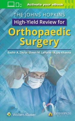 Johns Hopkins High-Yield Review for Orthopaedic Surgery book