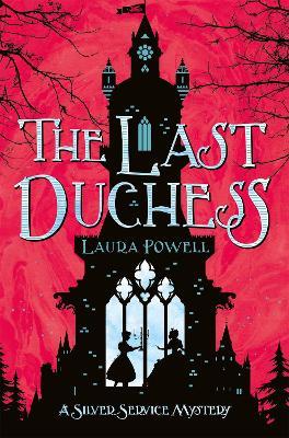Last Duchess by Laura Powell