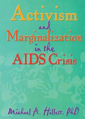 Activism and Marginalisation in the AIDS Crisis book