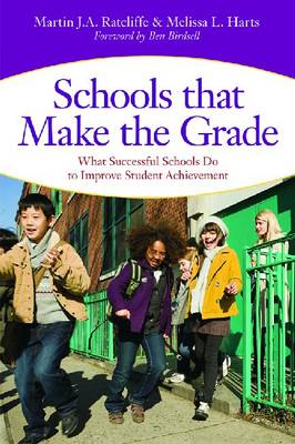 Schools that Make the Grade by Martin J. A. Ratcliffe