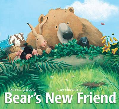 Bears New Friend by Karma Wilson