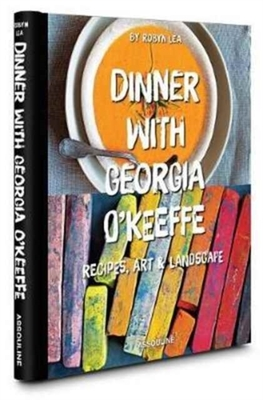 Dinner with Georgia Okeefe by Robyn Lea