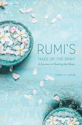 Rumi: Tales of the Spirit by Mandala Publshing
