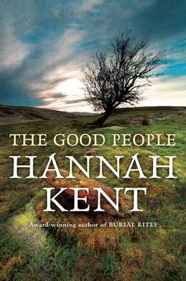 Good People by Hannah Kent