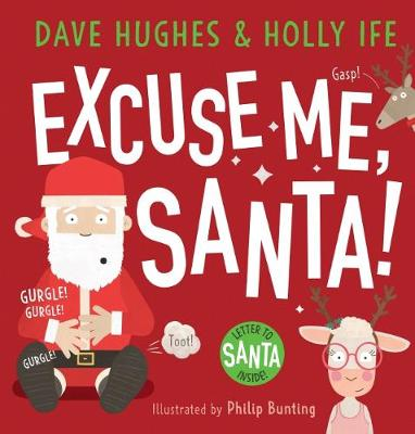 Excuse Me Santa with Letter to Santa by Dave Hughes