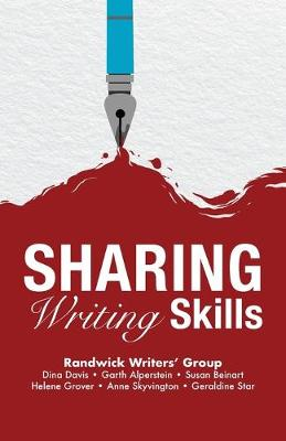 Sharing Writing Skills by Randwick Writers' Group