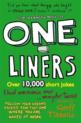 The Mammoth Book of One-Liners by Geoff Tibballs