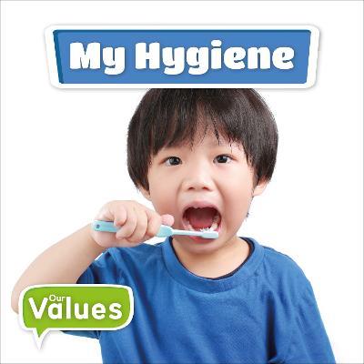 My Hygiene by Kirsty Holmes