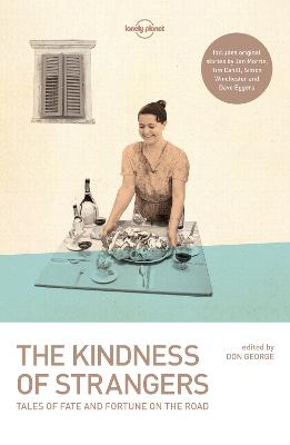 Kindness of Strangers by Tim Cahill