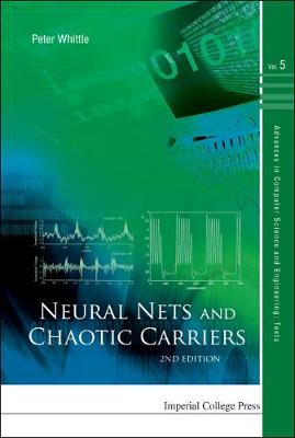 Neural Nets And Chaotic Carriers (2nd Edition) book