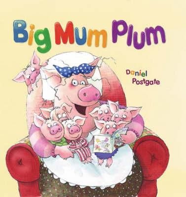Big Mum Plum! book