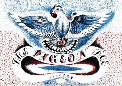 The Pigeon Ace by Enid Marx
