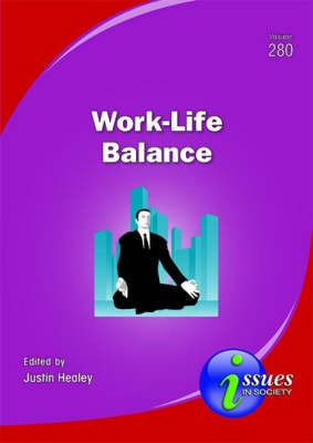 Work-Life Balance by Justin Healey