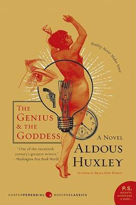 Genius and the Goddess by Aldous Huxley