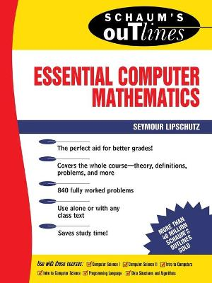 Schaum's Outline of Essential Computer Mathematics by Seymour Lipschutz