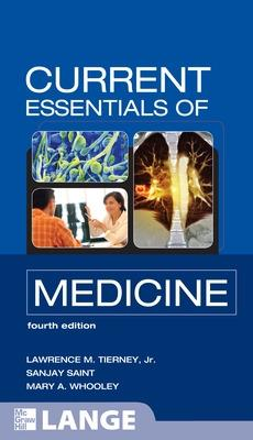 CURRENT Essentials of Medicine by Lawrence M. Tierney