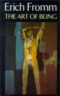 Art of Being by Erich Fromm