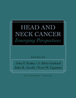 Head and Neck Cancer by John Frederick Ensley