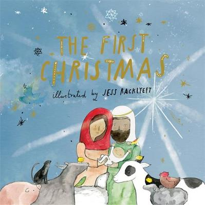 The First Christmas by Jess Racklyeft