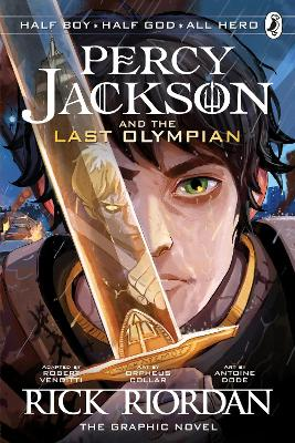The Last Olympian: The Graphic Novel (Percy Jackson Book 5) by Rick Riordan