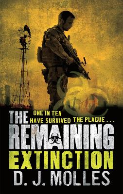 The Remaining: Extinction by D. J. Molles