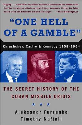 One Hell of a Gamble by Aleksandr Fursenko