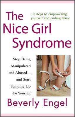 Nice Girl Syndrome by Beverly Engel