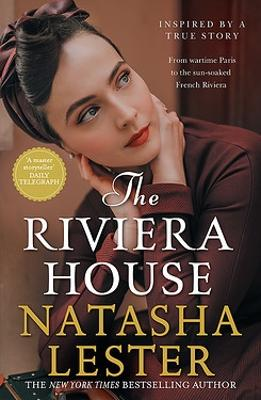 The Riviera House by Natasha Lester