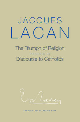 Triumph of Religion by Jacques Lacan