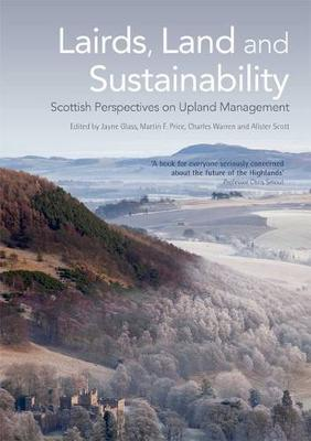 Lairds, Land and Sustainability by Jayne Glass