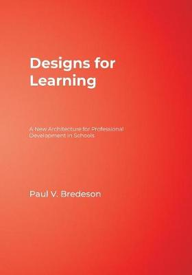 Designs for Learning by Paul V. Bredeson
