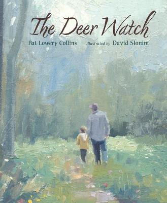 Deer Watch, The by Lowery Collins Pat