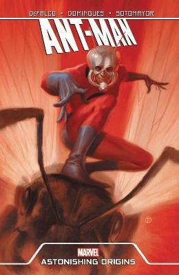 Ant-man: Astonishing Origins by Tom DeFalco