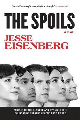 The Spoils by Jesse Eisenberg