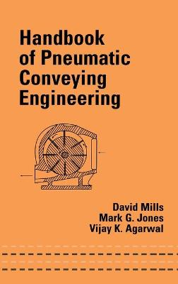 Handbook of Pneumatic Conveying Engineering by David Mills