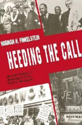 Heeding the Call by Norman H. Finkelstein